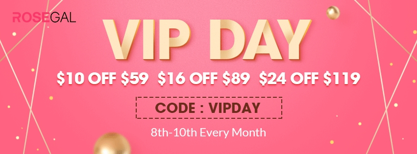 ROSEGAL VIP Day promotion